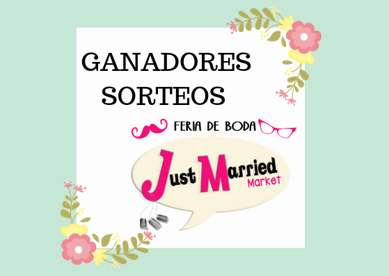 GANADORES SORTEO JUST MARRIED MARKET ATOCHA 2019